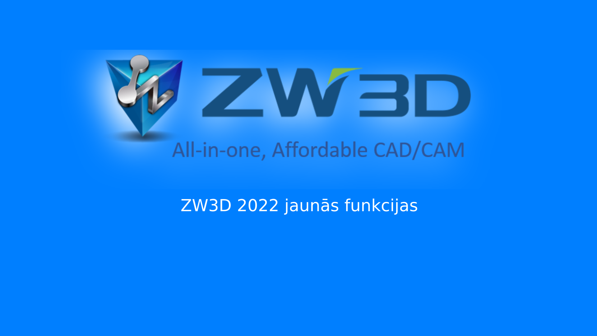Read more about the article ZW3D 2022 Jaunās Funkcijas